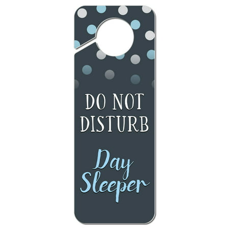 Do Not Disturb Day Sleeper Plastic Door Knob Hanger Sign
