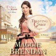 Trusting Grace - Audiobook