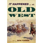 It Happened in the Old West