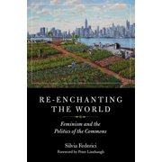 Re-enchanting The World - eBook