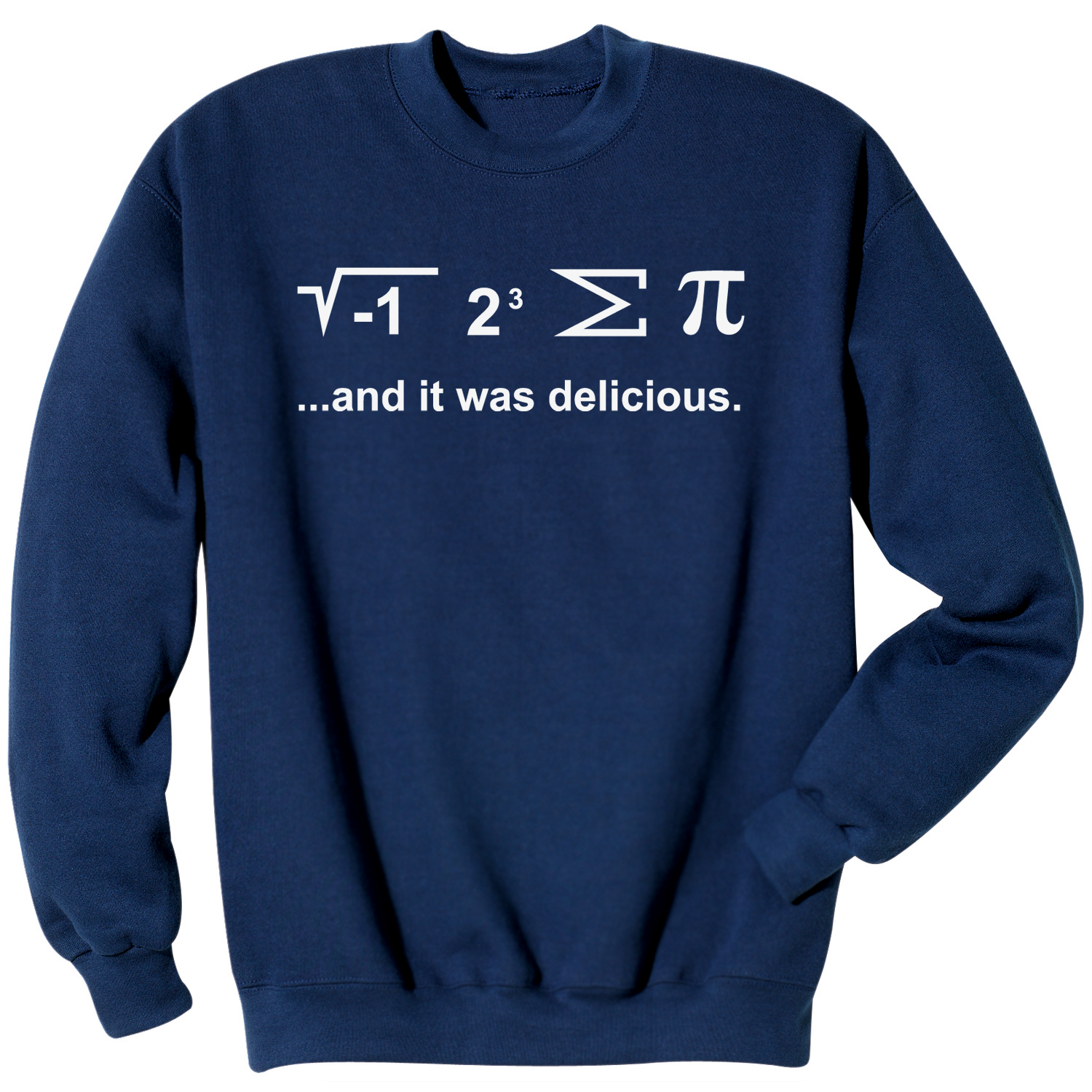Unisex-Adult I Ate Some Pi And It Was Delicious Mathematical Equation Shirt
