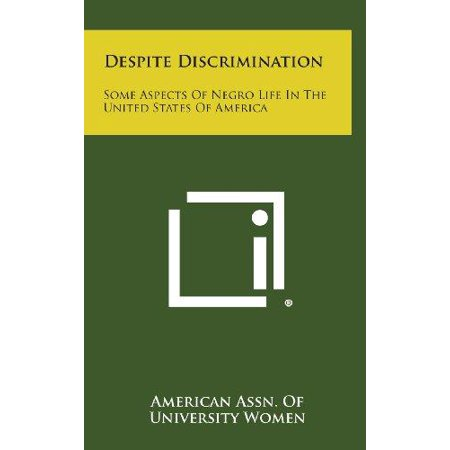 Despite Discrimination: Some Aspects of Negro Life in the United States of America - image 1 of 1