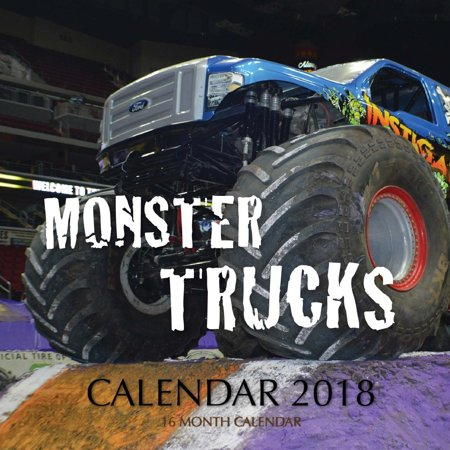 Monster Trucks Calendar 2018: 16 Month Calendar (Best Cross Platform Calendar)