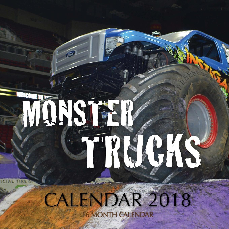 Monster Trucks Calendar 2018: 16 Month Calendar (Paperback)