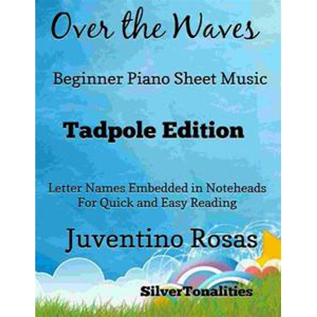 Wave Music (Over the Waves Beginner Piano Sheet Music Tadpole Edition -)