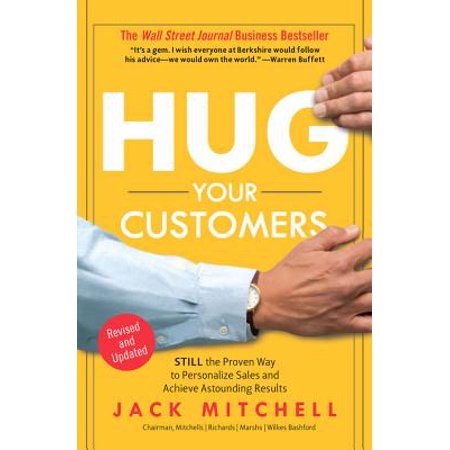Ways To Decorate Your Office (Hug Your Customers : STILL The Proven Way to Personalize Sales and Achieve Astounding)