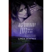 His Ordinary Life - eBook