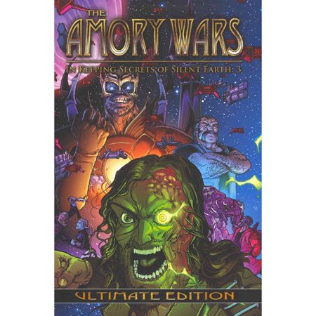 The Amory Wars 3: In Keeping Secrets of Silent Earth: Ultimate Edition by