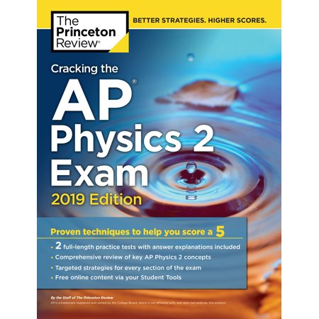 Halloween Ii Review 2019 (Cracking the AP Physics 2 Exam, 2019 Edition : Practice Tests & Proven Techniques to Help You Score a)