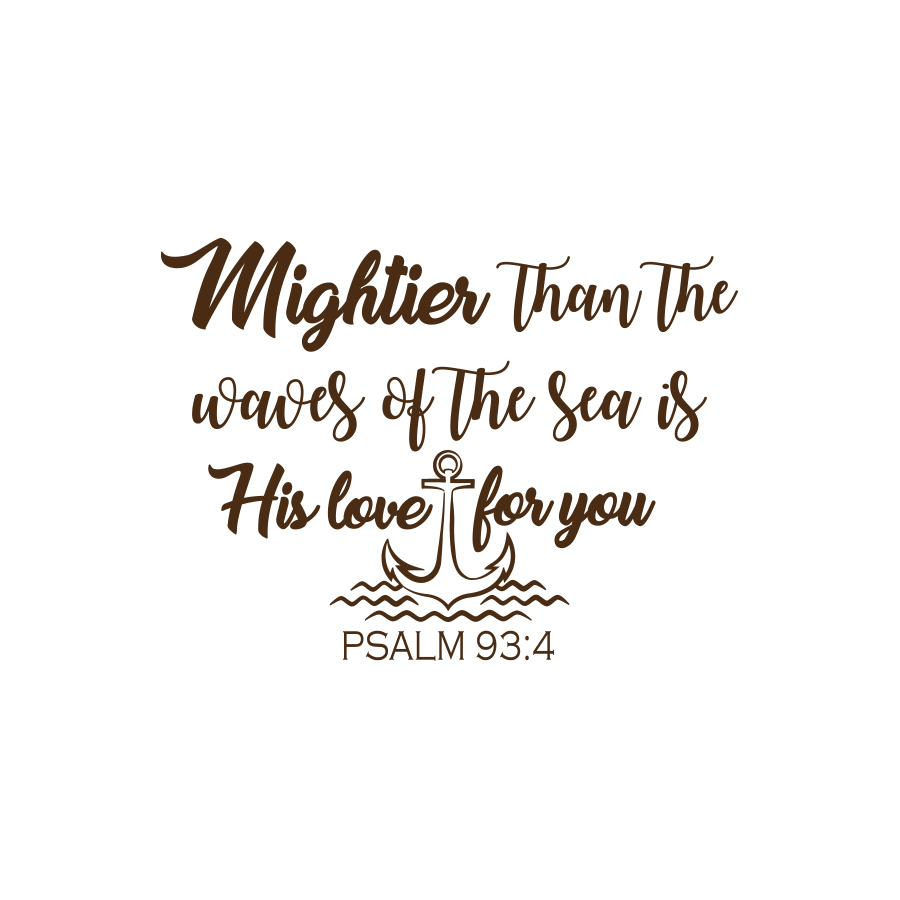 Quote Wall Decal Mightier Than the Waves Wall Decal Psalm 93:4 Nursery Decor F2 (black)