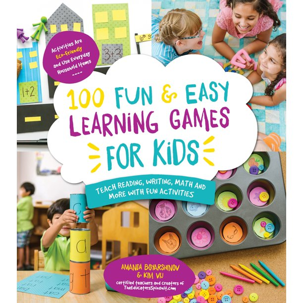 100 Fun & Easy Learning Games for Kids: Teach Reading, Writing, Math and More with Fun Activities (Paperback)