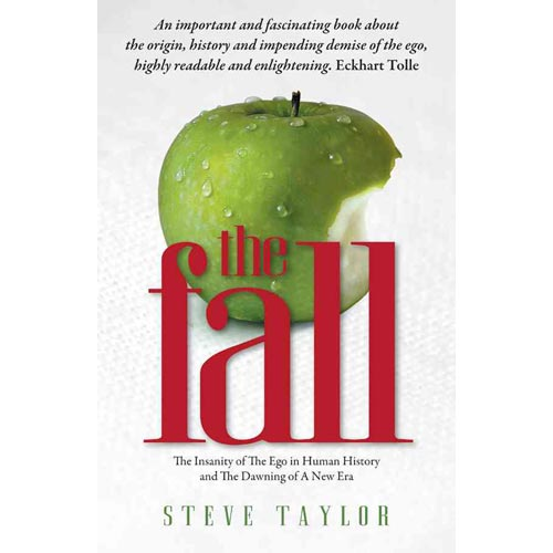 The Fall: The Evidence for the Golden Age, 6,000 Years of Insanity And the Dawning of a New Era