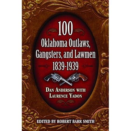 100 Oklahoma Outlaws, Gangsters & Lawmen (Gangster Kids)