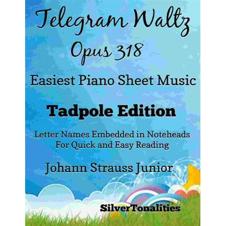 Telegram Waltz Opus 318 Easiest Piano Sheet Music Tadpole Edition - eBook