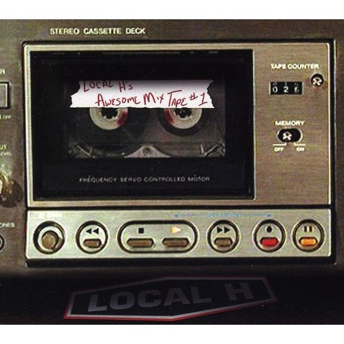 Local H's Awesome Mix Tape 1 (Ep)
