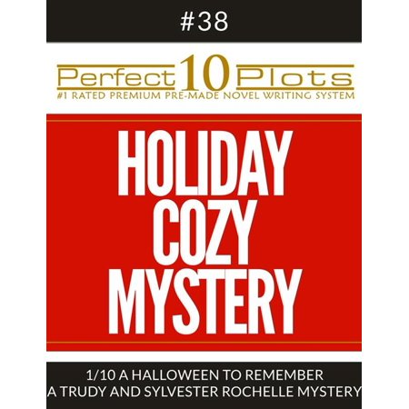 Perfect 10 Holiday Cozy Mystery Plots #38-1