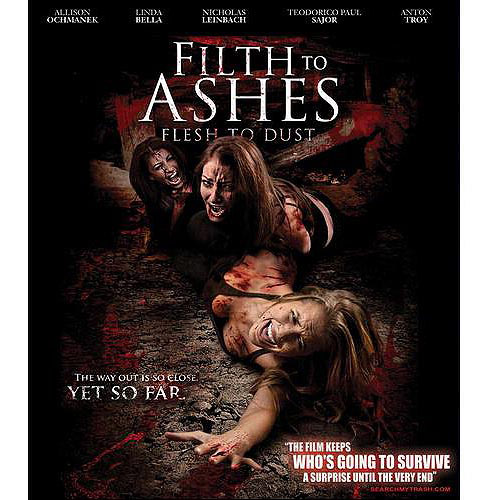 Filth To Ashes, Flesh To Dust (Blu-ray)