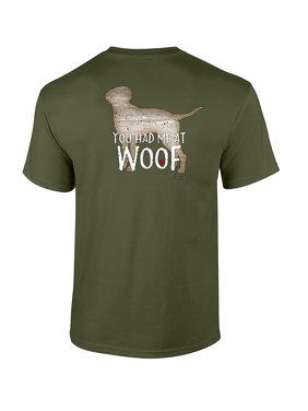 You Had Me at Woof Adult Unisex Short Sleeve T-Shirt-Military Green-XXL