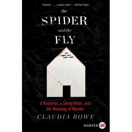 The Spider and the Fly : A Reporter, a Serial Killer, and the Meaning of Murder - Meaning Of Seeing A Spider On Halloween
