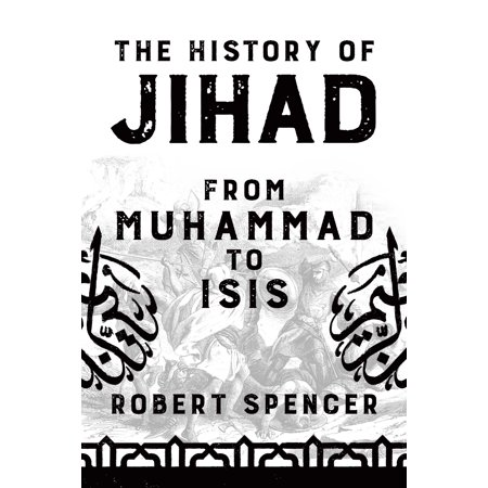 The History of Jihad : From Muhammad to ISIS