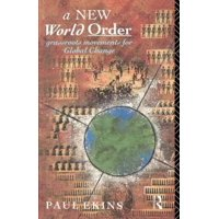 A New World Order: Grassroots Movements for Global Change Paperback