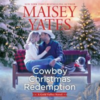 Gold Valley Novels, 8: Cowboy Christmas Redemption (Audiobook)