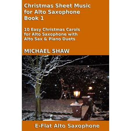 Christmas Sheet Music for Alto Saxophone: Book 1 - eBook