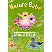 Nature Babe: Monet and Friends by