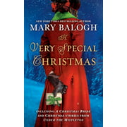 A Very Special Christmas : Including A CHRISTMAS BRIDE and Christmas Stories from UNDER THE MISTLETOE By Mary Balogh