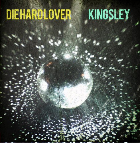 Kingsley - Die Hard Lover [CD]