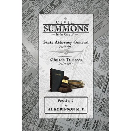 General Part (Summons: in the Case of Attorney General V. Church Trustees (How Trustees Actually Contribute to Church Lawsuits) Part 2 of 2 -)