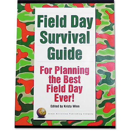 Field Day Survival Guide - Field Day Activities