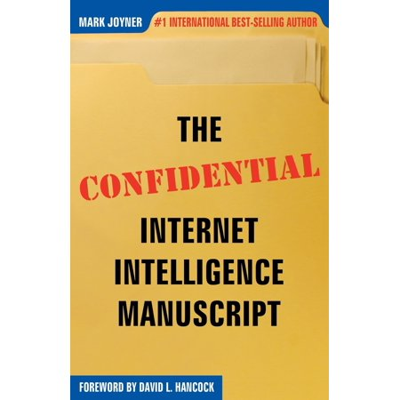 The Confidential Internet Intelligence Manuscript