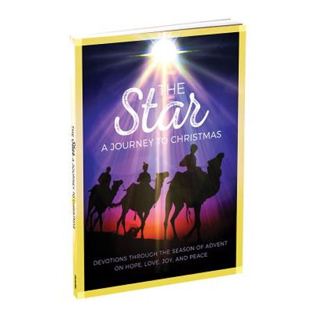 The Star: A Journey to Christmas : Devotions Through the Season of Advent on Hope, Love, Joy, and Peace ()