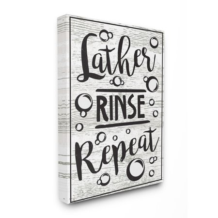 The Stupell Home Decor Collection Lather Rinse Repeat Black and White Typography with Bubbles Oversized Stretched Canvas Wall Art, 24 x 1.5 x 30