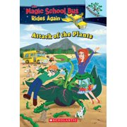 Attack of the Plants: A Branches Book (The Magic School Bus Rides Again) - eBook