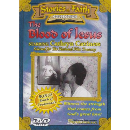 (Stories Of Faith Collection: The Blood Of Jesus)