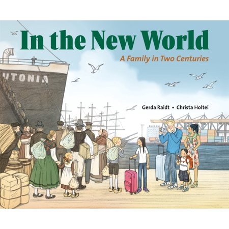 In the New World : A Family in Two Centuries