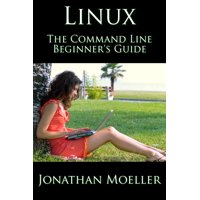 The Linux Command Line Beginner's Guide - eBook