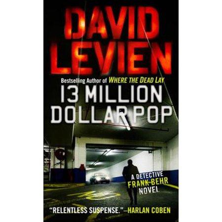 Thirteen Million Dollar Pop - eBook ()
