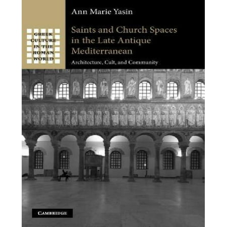 Saints and Church Spaces in the Late Antique Mediterranean - image 1 of 1