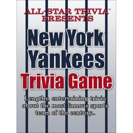 All-Star Trivia's New York Yankees Trivia Game - eBook