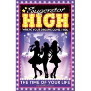 Superstar High: The Time of Your Life - eBook