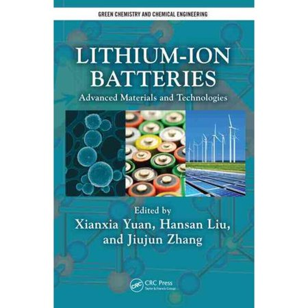 Lithium Ion Batteries  Advanced Materials And Technologies
