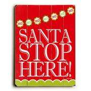 Artehouse LLC Santa Stop Here Wall D cor