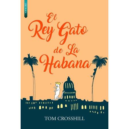 EL REY GATO DE LA HABANA - eBook](Disfraz De Gata Halloween)