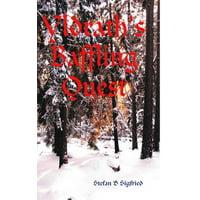 Yldrath's Baffling Quest
