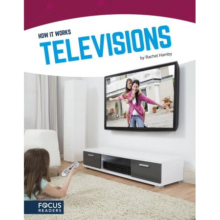 Televisions Introduces readers to the science and engineering that makes televisions possible. Accessible text, helpful diagrams, and a How Does It Work? feature make this book an exciting introduction to understanding technology.