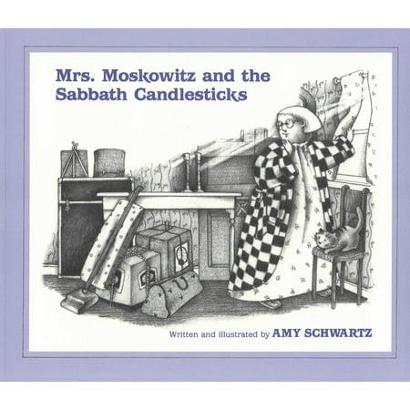 Mrs. Moskowitz and the Sabbath Candlesticks (Silver Sabbath Candlesticks)