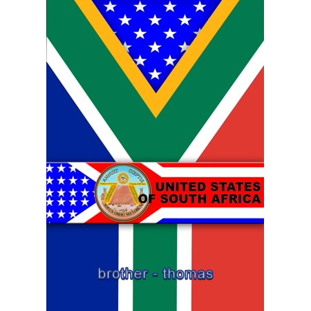 UNITED STATES OF SOUTH AFRICA - eBook (Similarities Between South Africa And United States)
